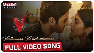Vasthunnaa Vachchesthunnaa Full Video Song   V Songs   Nani, Sudheer Babu   Amit Trivedi