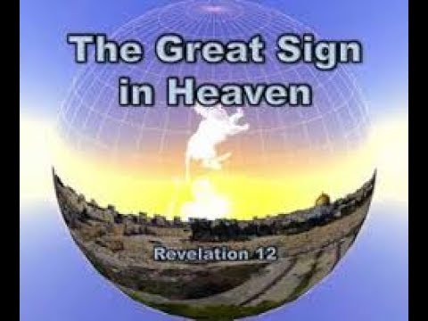 Revelation 12 Sign IS REAL DEAL