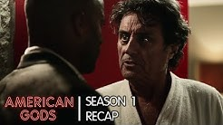 Season 1: The Story & Mythology So Far | American Gods