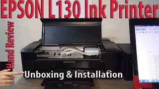 EPSON L130 Ink Printer unboxing and Installation full hand review | Leaning Center | ESPON Brand