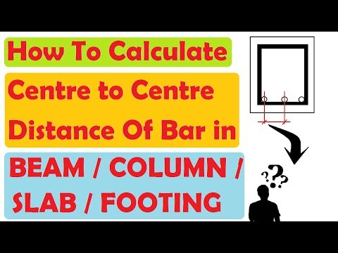 How To Calculate Centre To Centre Distance Of Bar In Beam |