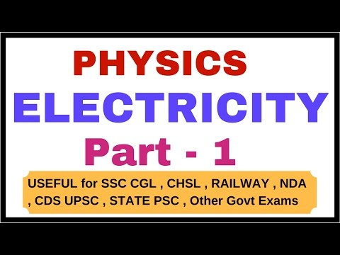 Electricity Part - 1| PHYSICS Lecture for SSC , NDA , CDS ,