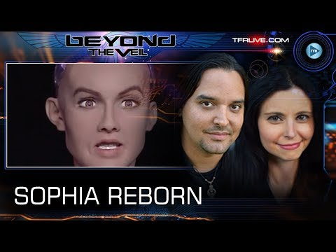The Rebirth of Sophia and Artificial Intelligence - Beyond The Veil