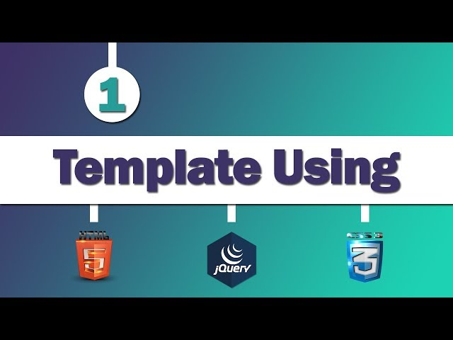 Design Template Using ( HTML 5 - CSS 3 - jQuery )