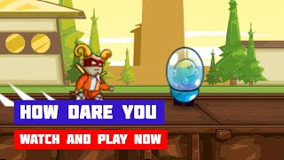 How Dare You · Game · Gameplay