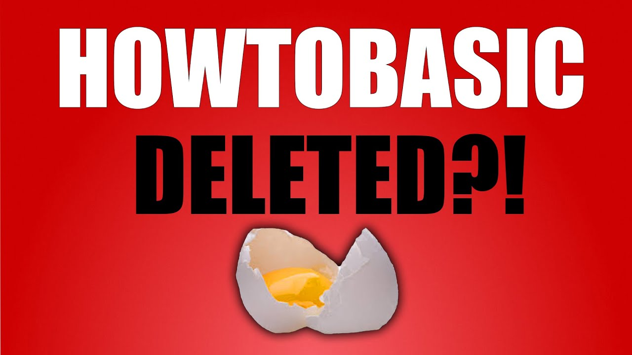 HOWTOBASIC'S CHANNEL DELETED?! - YouTube