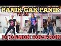 DJ DAMON VOCATION x PANIK GAK REMIX BY DJ DESA