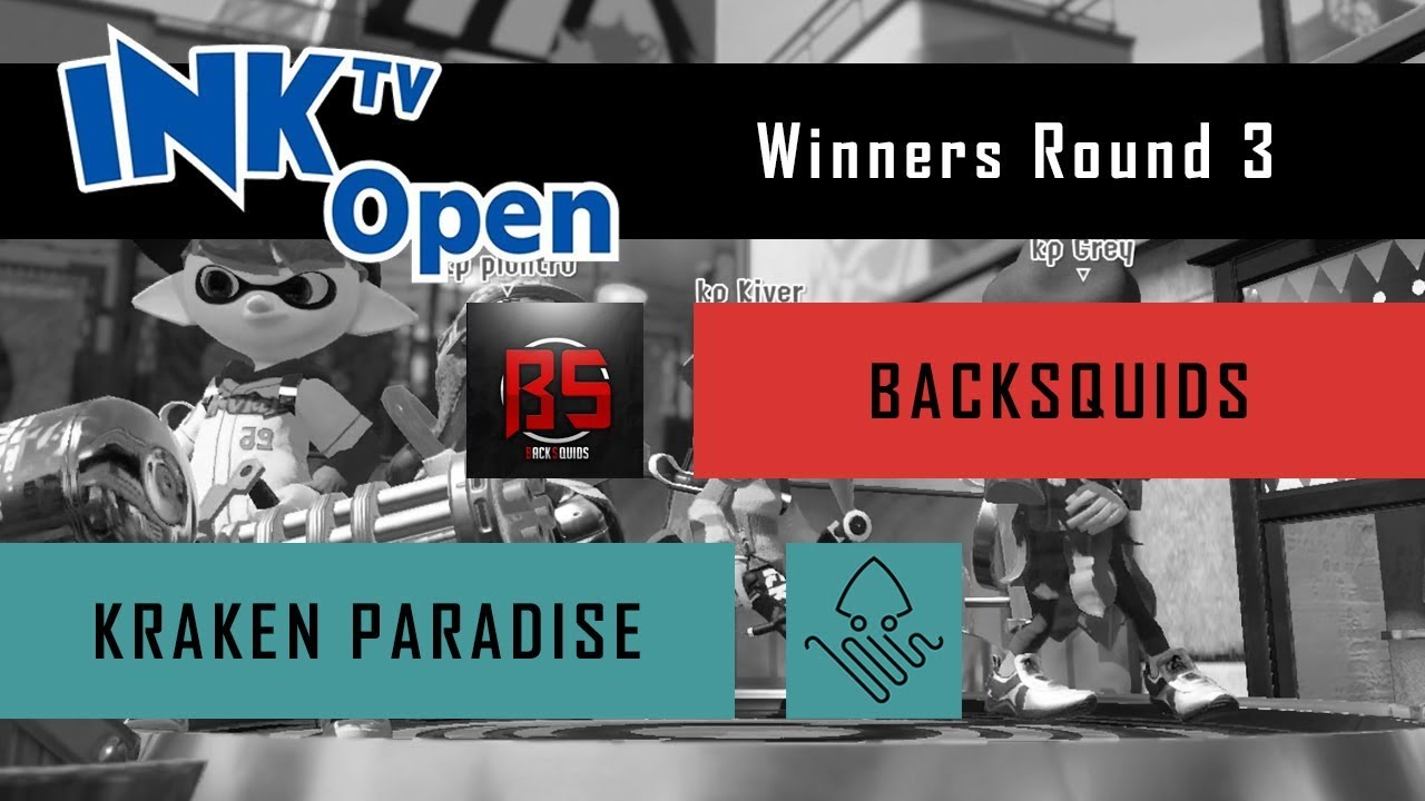 Splatoon 2 - InkTV Open: Kraken Paradise vs. BackSquids