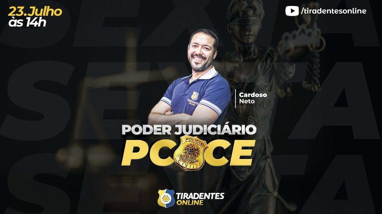 TIRADENTES ONLINE   LIVES PCCE   PODER JUDICIÁRIO - PROF. CARDOSO NETO