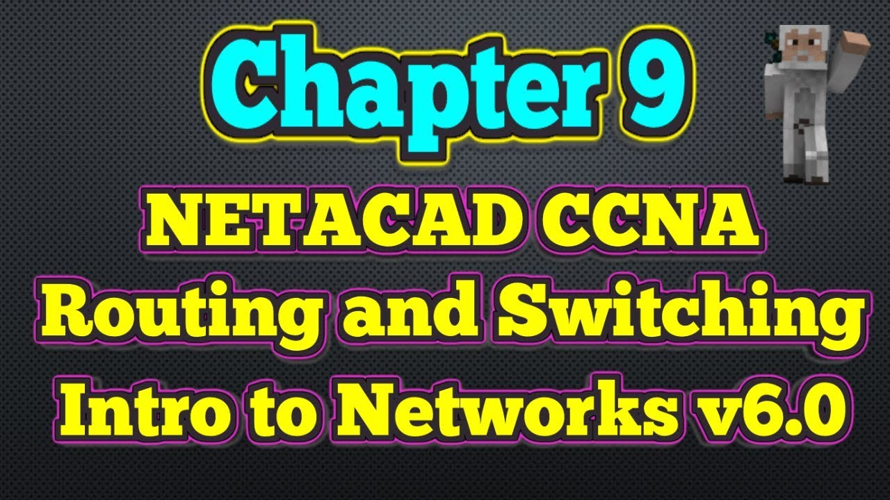 netacad chapter 9 exam