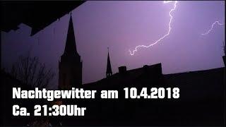 Nachtgewitter 10.4.2018 / Einschläge, Kanonendonner und Crawler! - (Willich/Viersen - HD)