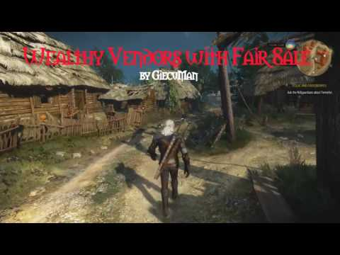 Witcher 3 Wild Hunt Mods: Wealthy Vendors with Fair Sale by GiecuMan