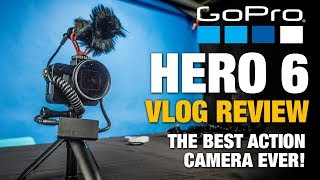 GoPro Hero6 - The BEST ACTION CAMERA FOR 2018! - Footage and full Review