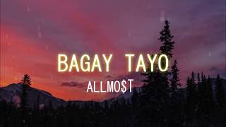 ALLMO$T - Bagay Tayo lyric video