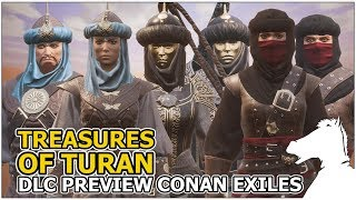Preview of the New Conan Exiles Dlc Items (Treasures of Turan) GAME...