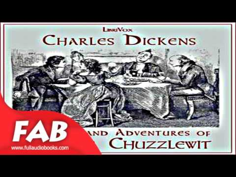 Life and Adventures of Martin Chuzzlewit version 2 Part 2/3 Full Audiobook