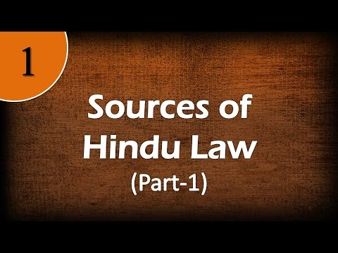 Sources of Hindu Law Part-1