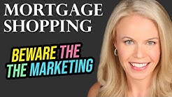 Shopping for a Mortgage? This is a Must Watch!