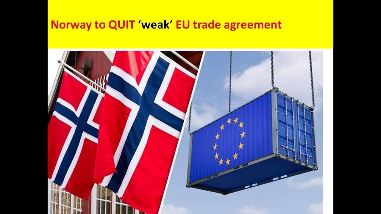 Norway To Quit Weak Eu Trade Agreement Youtube