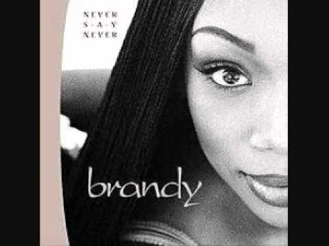 Brandy - Never Say Never - Learn The Hard Way