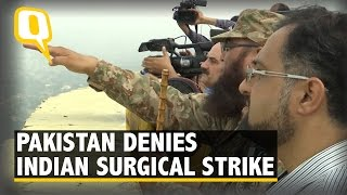 """The Quint: Pak Gets Media to LoC to """"Prove"""" Indian Surgical Strikes Were Fake"""