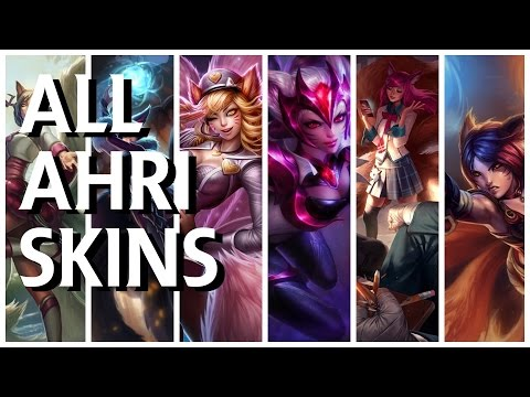 All Ahri Skins (Dynasty, Midnight, Foxfire, Popstar, Challenger, Academy)