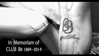 Club B9 Tattoo (In Memoriam of Club B9 Achen 1994-2014)