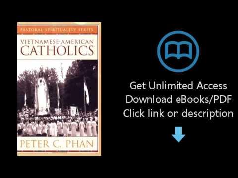 Download Vietnamese-American Catholics (Ethnic American Pastoral Spirituality) PDF