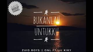 Video Bukanlah Untukku || Zuid Boys ft Lil kiky (Official music video) download MP3, 3GP, MP4, WEBM, AVI, FLV Oktober 2018