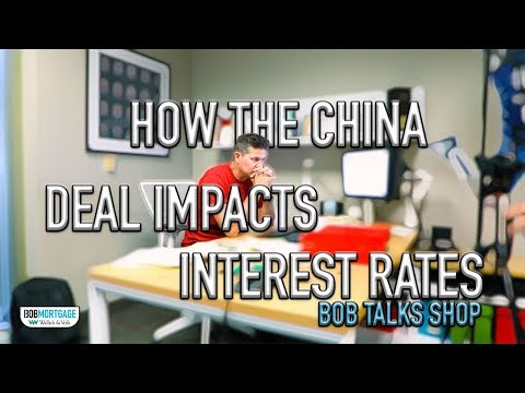 bob-talks-shop-|-how-the-china-deal-impacts-interest-rates
