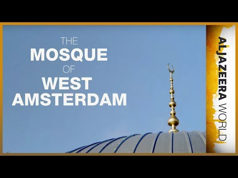 The Mosque Of West Amsterdam | Al Jazeera World