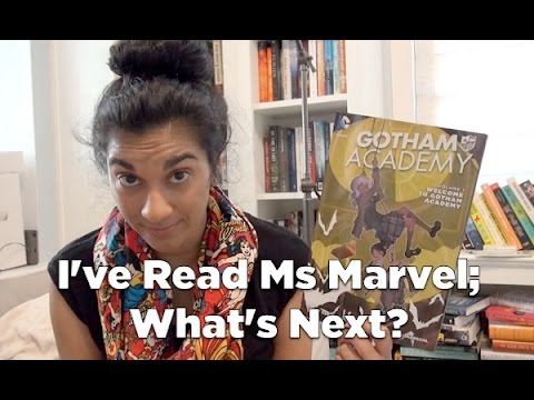 Adventures of a Comic Book Newbie: I've Read Ms Marvel, What's Next?