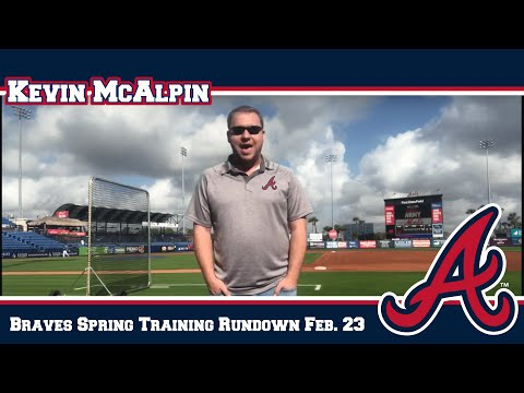 Braves Spring Training Daily Rundown 2-23–9