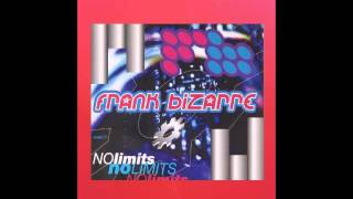 FRANK BIZARRE - NO LIMITS (BIZARRE`S RAVE MIX)