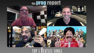 Top 5 Beatles Songs with Mike Portnoy and Neal Morse - The Prog Report