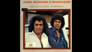 João mineiro & Marciano - Seu amor ainda  é tudo