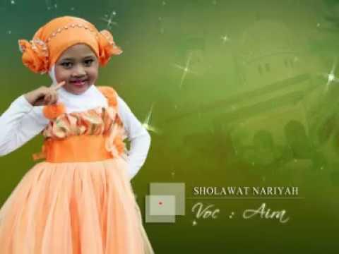 Lagu Sholawat Anak Anak Shlawat Nariyah Voc Aira