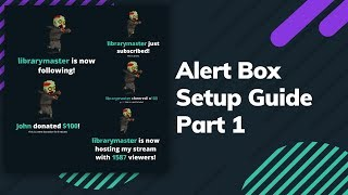 Beginners Guide to Stream Alerts with Streamlabs | Part 1 thumbnail