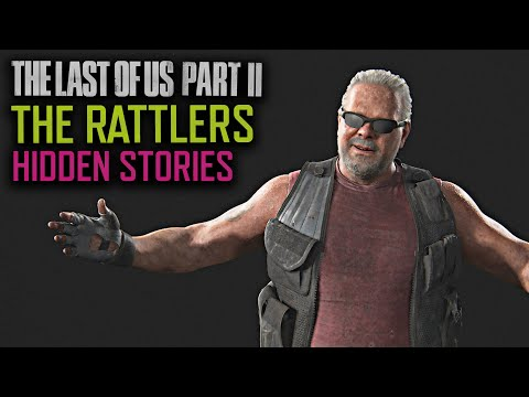 Who Are The Rattlers? - The Last Of Us Part 2 Hidden Lore