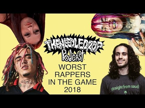TND Podcast #60: Worst Rappers in the Game 2018 ft. D. Respect