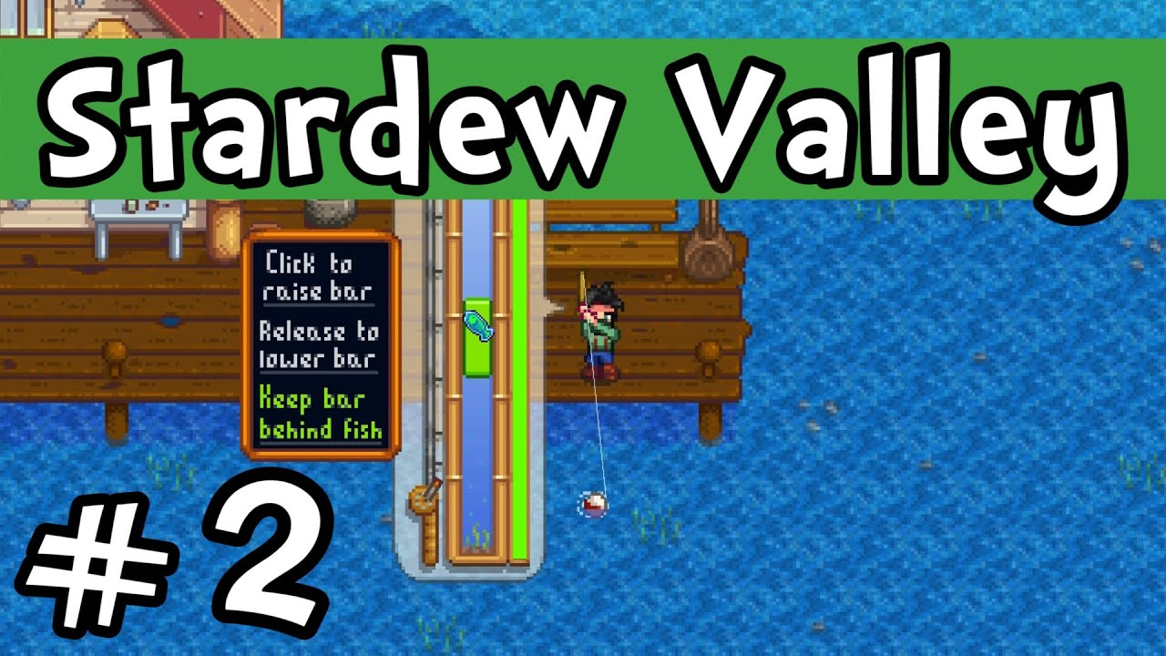 "Stardew Valley E02 ""The Art of Fishing!"" (Gameplay ..."