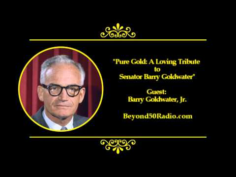 Pure Gold: A Loving Tribute to Senator Barry Goldwater