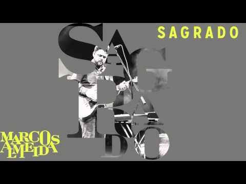 Sagrado | Marcos Almeida [CD Eu Sarau]