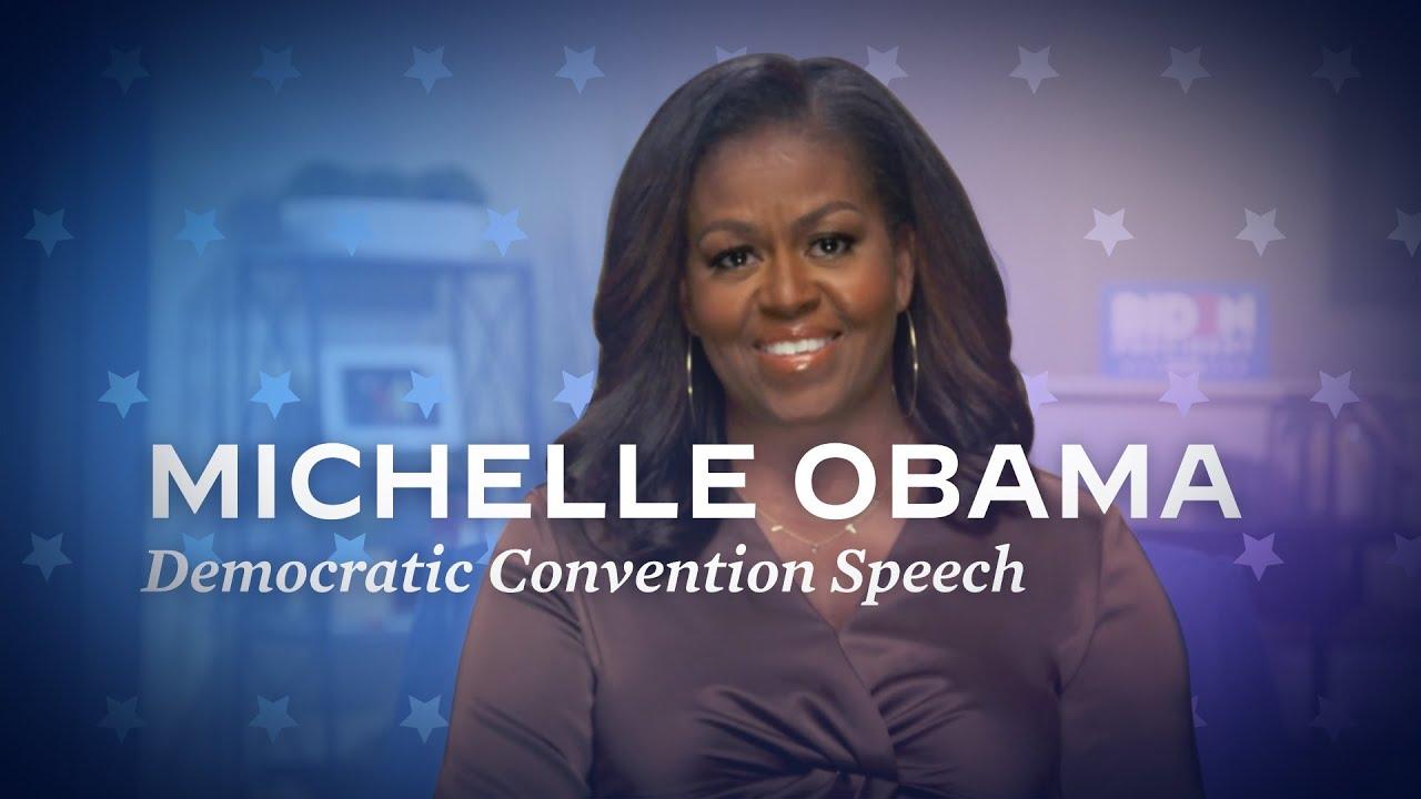 Michelle Obama speech at the Democratic Convention   Joe Biden For President 2020