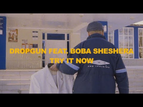 Смотреть клип Dropgun Ft. Boba Sheshera - Try It Now