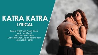 Katra Katra | Alone (2015) | Lyrics Video