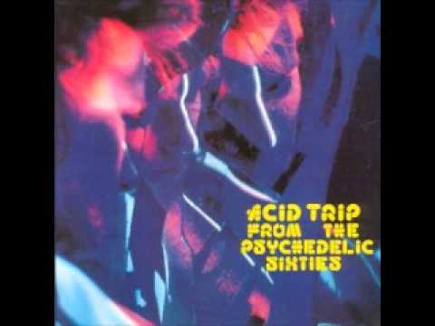 acid trip from the psychedelic sixties vol 1