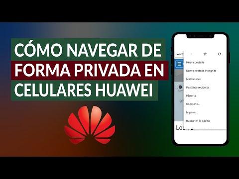 Cómo Navegar de Forma Privada o Incógnito en Celulares Huawei - Fácil y Rápido