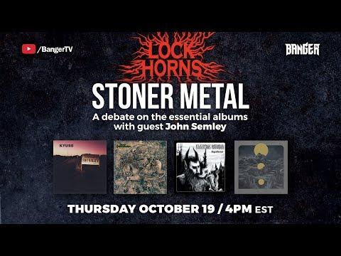 LOCK HORNS: Essential Stoner Metal Albums debate