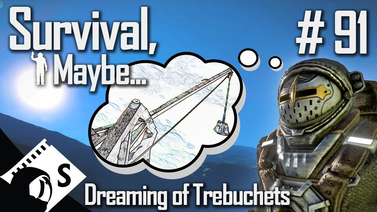 Survival, Maybe    #91 Trebuchets for Days (A Space Engineers Survival  Series)